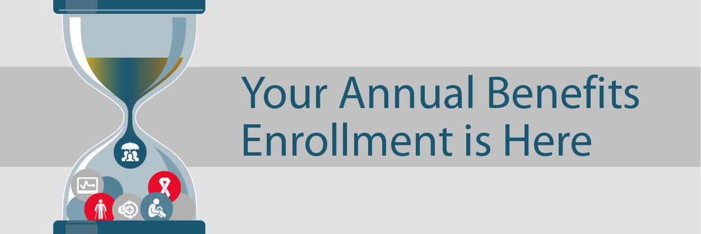 Your Annual Benefits Enrollment is Here